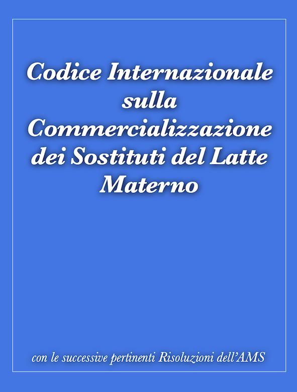 Codice Internazionale sulla Commercializzazione dei Sostituti del Latte Materno