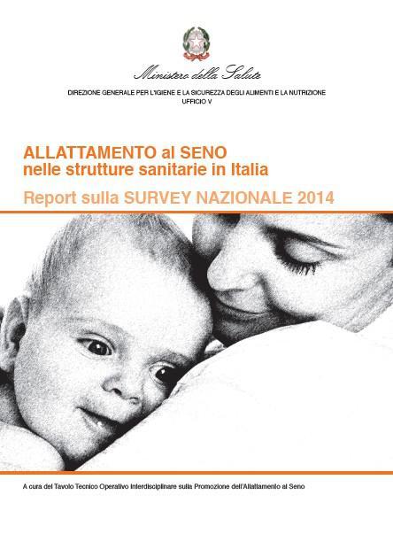ALLATTAMENTO al SENO nelle strutture sanitarie in Italia. Report sulla SURVEY NAZIONALE 2014